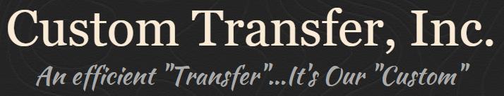 Custom Transfer Inc.